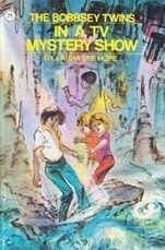The Bobbsey Twins In A TV Mystery Show (The Bobbsey Twins, #71)