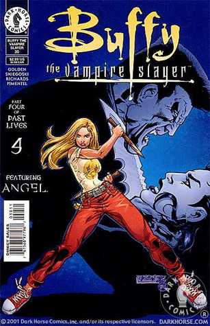 Buffy the Vampire Slayer: Past Lives, Part 4 (Buffy Comic, #30: Buffy Season 4)