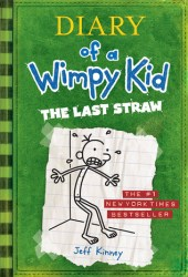 The Last Straw (Diary of a Wimpy Kid, #3) Book