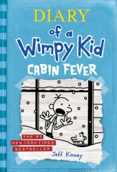 Cabin Fever (Diary of a Wimpy Kid, #6) Book