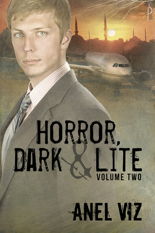 Horror, Dark & Lite Volume Two