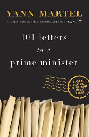 101 Letters to a Prime Minister: The Complete Letters to Stephen Harper