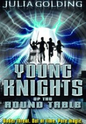 Young Knights Of The Round Table (Young Knights Trilogy, #1) Book by Julia Golding