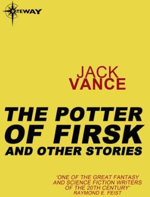 The Potter of Firsk and Other Stories