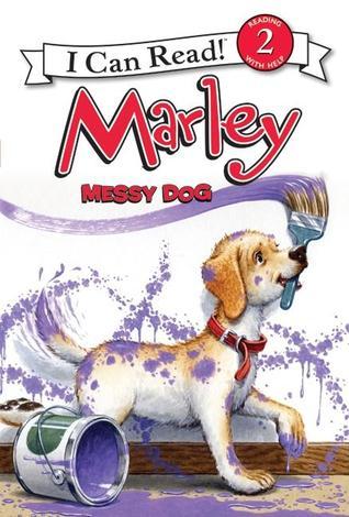 Marley: Messy Dog