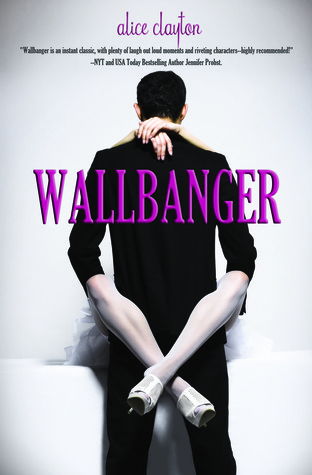 Wallbanger (Cocktail, #1)
