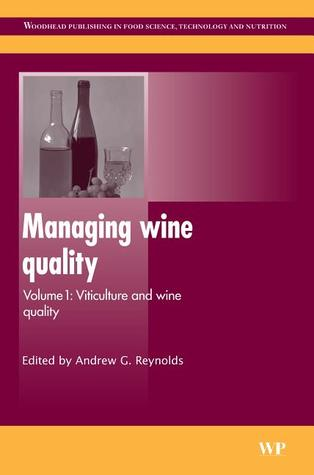 Managing wine quality, Volume 1: Viticulture and wine quality