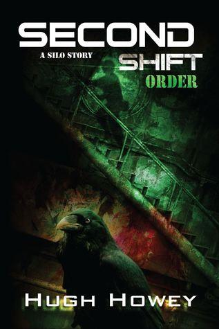 Second Shift: Order (Shift, #2)