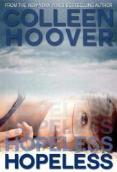 Hopeless (Hopeless, #1) Book