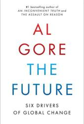 The Future: Six Drivers of Global Change Book