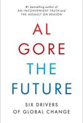 The Future: Six Drivers of Global Change Book
