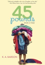 45 Pounds (More or Less) Book by K.A. Barson
