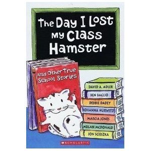 The Day I Lost My Class Hamster