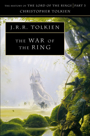 The War of the Ring (The History of Middle-Earth, #5