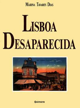 Lisboa Desaparecida (Lisboa Desaparecida, #1)