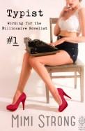 Typist #1, Working for the Billionaire Novelist (Billionaire Novelist #1)