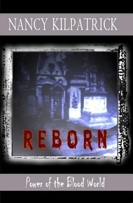 Reborn (Power of the Blood, #3)