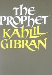 The Prophet Book by Kahlil Gibran