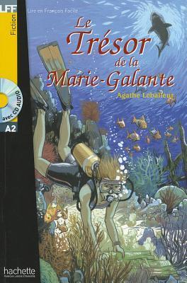 Le Tresor de La Marie-Galante with CD. Lire En Francais Facile A2