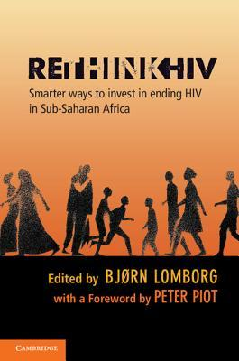 Rethink HIV: Smarter Ways to Invest in Ending HIV in Sub-Saharan Africa
