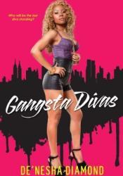 Gangsta Divas Book by De'nesha Diamond