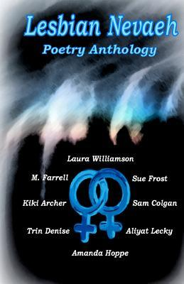 Lesbian Nevaeh Poetry Anthology
