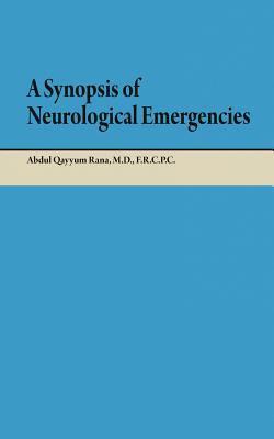 A Synopsis of Neurological Emergencies