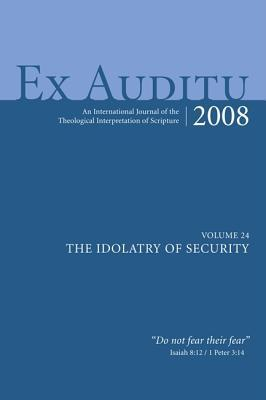 Ex Auditu - Volume 24: An International Journal for the Theological Interpretation of Scripture