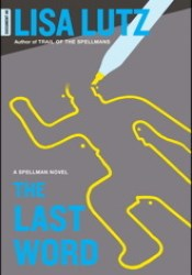 The Last Word (The Spellmans, #6) Book by Lisa Lutz