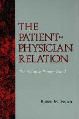 The Patient-Physician Relation