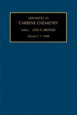 Advances in Carbene Chemistry, Volume 2