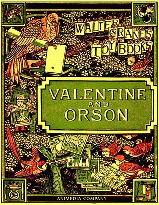 Valentine and Orson