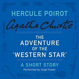 The Adventure of the 'Western Star': A Short Story