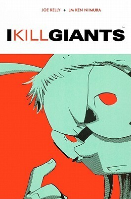 I Kill Giants Book Cover