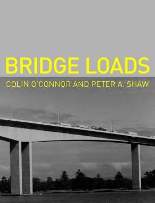 Bridge Loads: An International Perspective