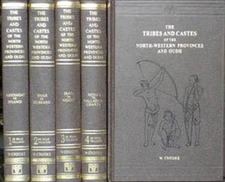 The Tribes And Castes Of The North Western Provinces And Oudh (4 Volume Set)