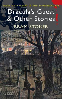 Dracula's Guest and Other Stories