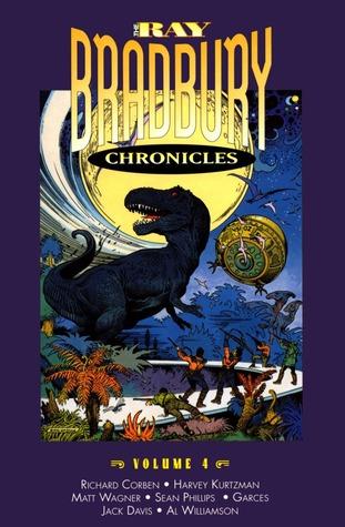 Ray Bradbury Chronicles 4