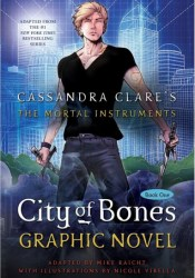 City of Bones: The Graphic Novel Book by Mike Raicht