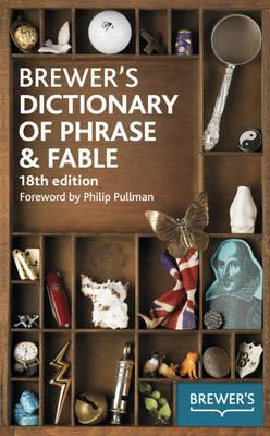 Brewer's Dictionary of Phrase & Fable.