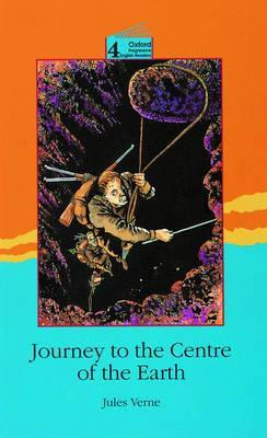 Journey to the Centre of the Earth: Level 4: 3,700 Word Vocabulary