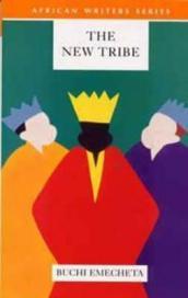 The new tribe-buchi emecheta - nigeria- african literature