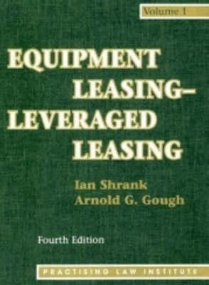 Equipment Leasing - Leveraged Leasing, 4th Ed