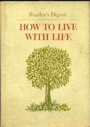 How To Live With Life