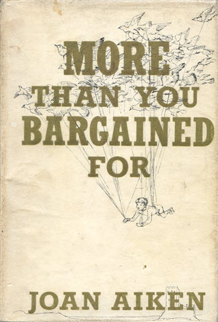 More Than You Bargained For and Other Stories