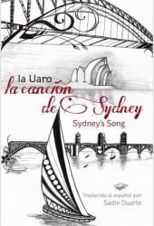 La CANCIÓN de SYDNEY Pdf Book