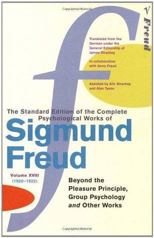 The Standard Edition of the Complete Psychological Works 18