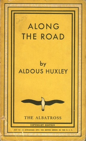 Along The Road; Notes And Essays Of A Tourist