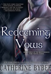 Redeeming Vows (MacCoinnich Time Travel Trilogy, #3) Book by Catherine Bybee