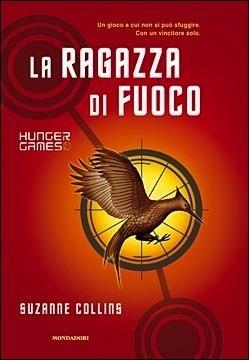 La Ragazza di Fuoco (Hunger Games, #2)